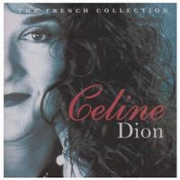 Cover Céline Dion - The French Collection [2007]